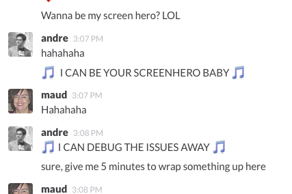 Wanna be my screenhero?