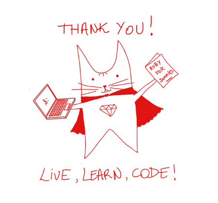 RubyCat says: live, learn, code!